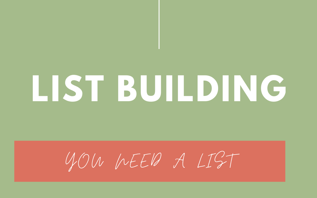 Why You Need A List